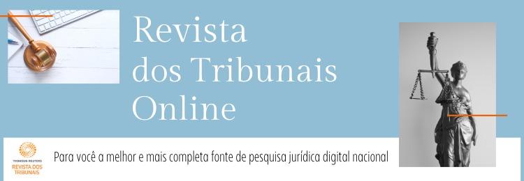 Revista  dos tribunais on-line para você a melhor e mais completa revista jurídica da área