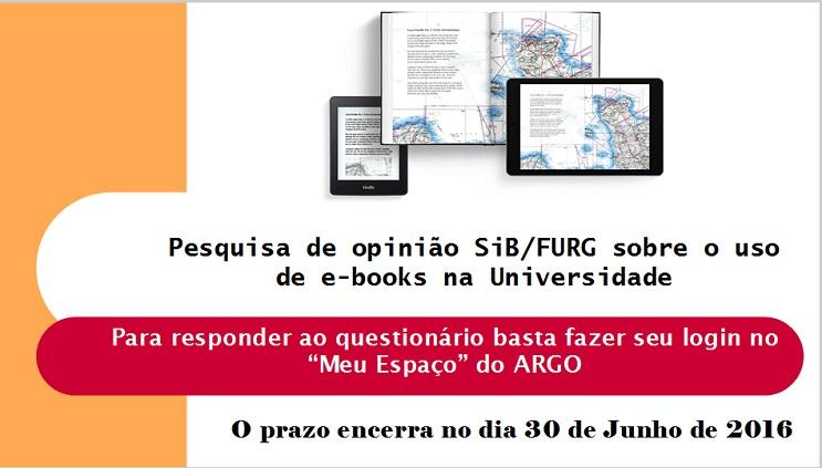 Pesquisa de opinião SiB/FURG sobre uso de e-books na Universidade