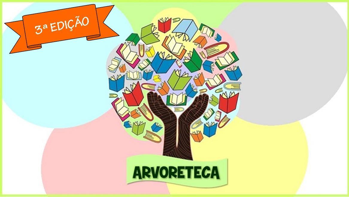 3ª Edição do Projeto ARVORETECA