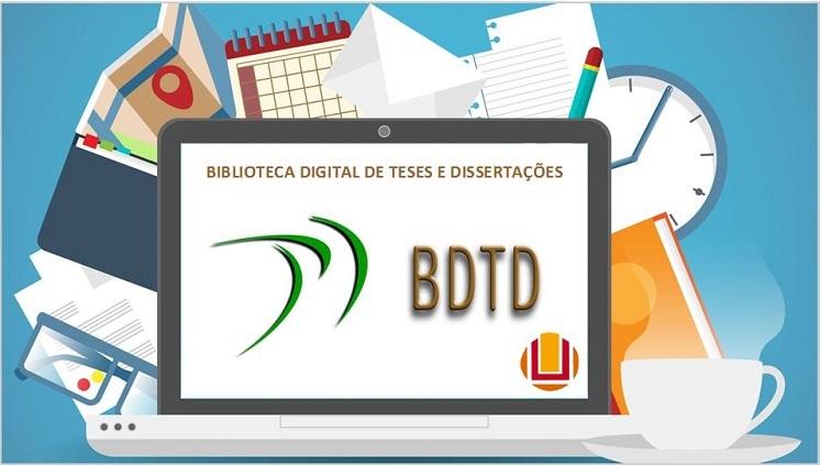 BDTD - Biblioteca digital de teses e dissertações